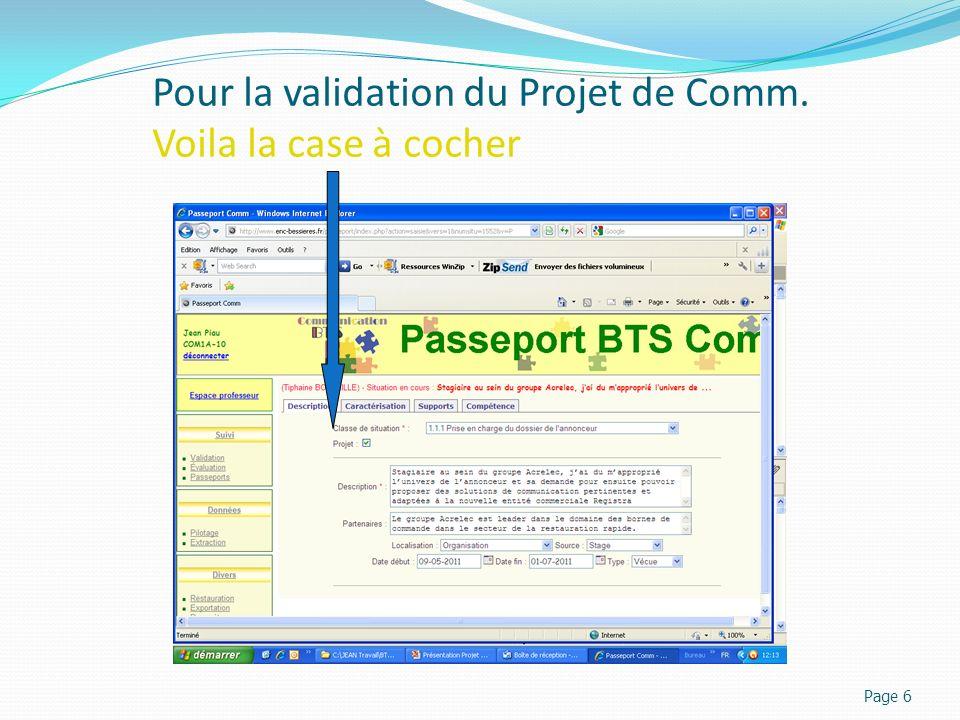 Pour la validation du Projet de Comm. Voila la case à cocher Page 6