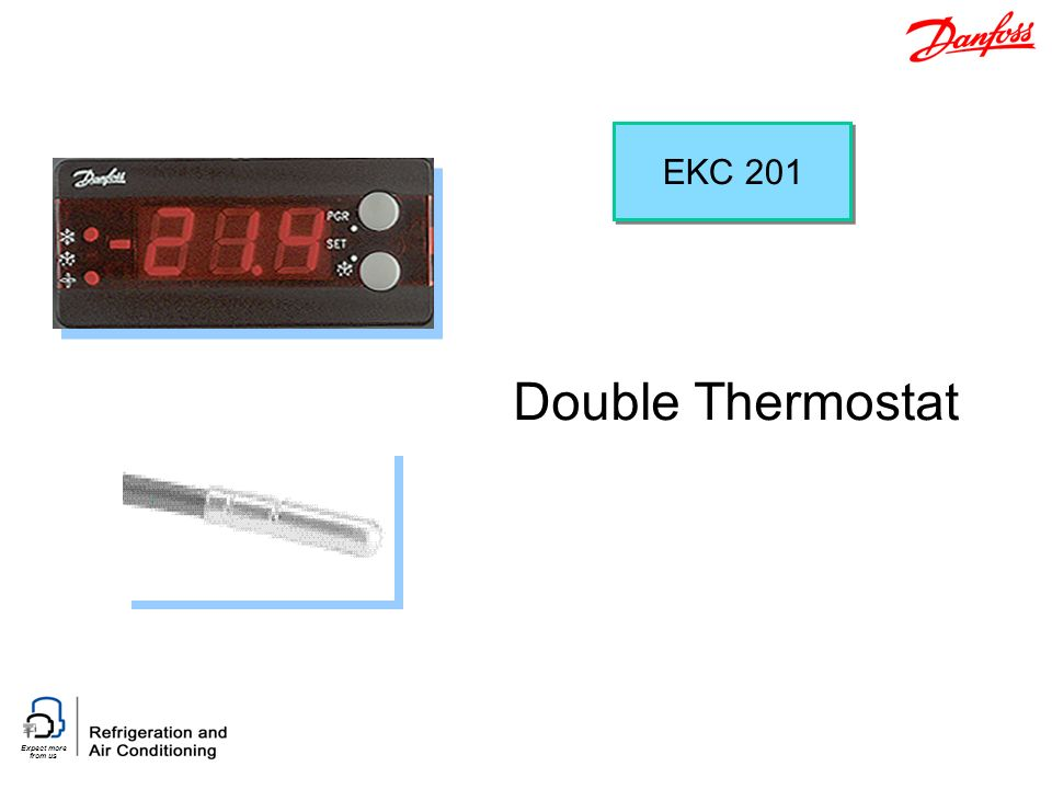 Expect more from us Double Thermostat EKC 201