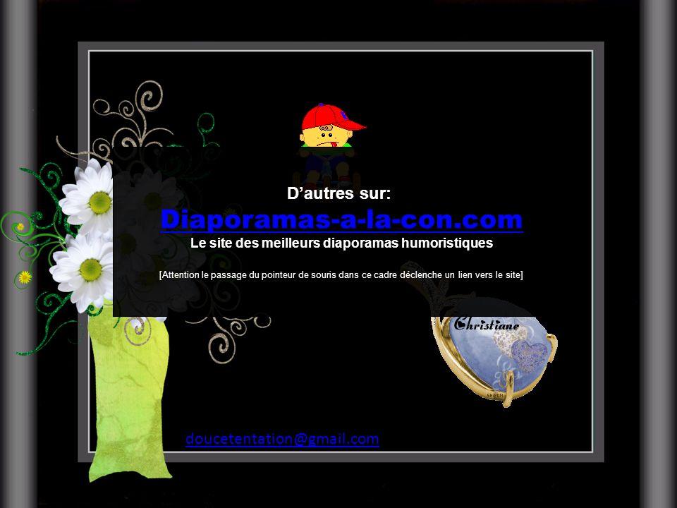 Retrouvez les meilleurs diaporamas PPS dhumour et de divertissement sur http://www.diaporamas-a-la-con.com http://www.diaporamas-a-la-con.com Dessins