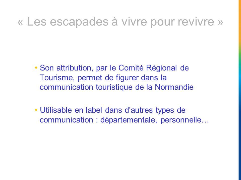 Son attribution, par le Comité Régional de Tourisme, permet de figurer dans la communication touristique de la Normandie Utilisable en label dans daut