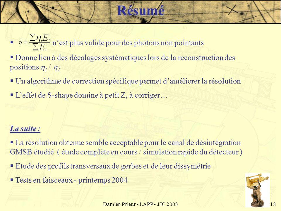 Damien Prieur - LAPP - JJC 200318 nest plus valide pour des photons non pointants Donne lieu à des décalages systématiques lors de la reconstruction d