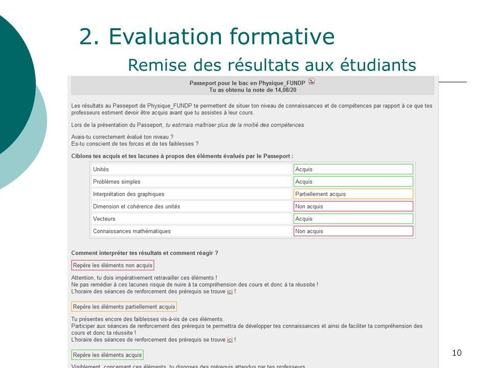 10 2. Evaluation formative Remise des résultats aux étudiants