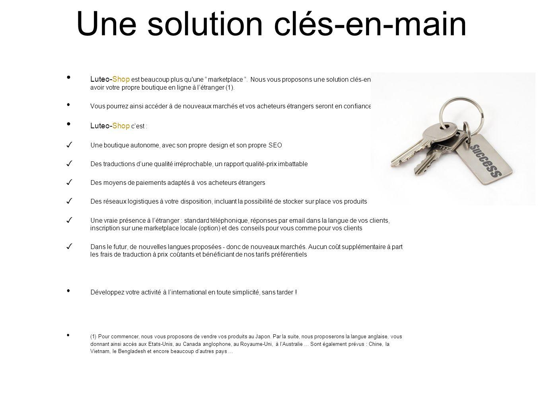 Une solution clés-en-main Luteo-Shop est beaucoup plus qu une marketplace.