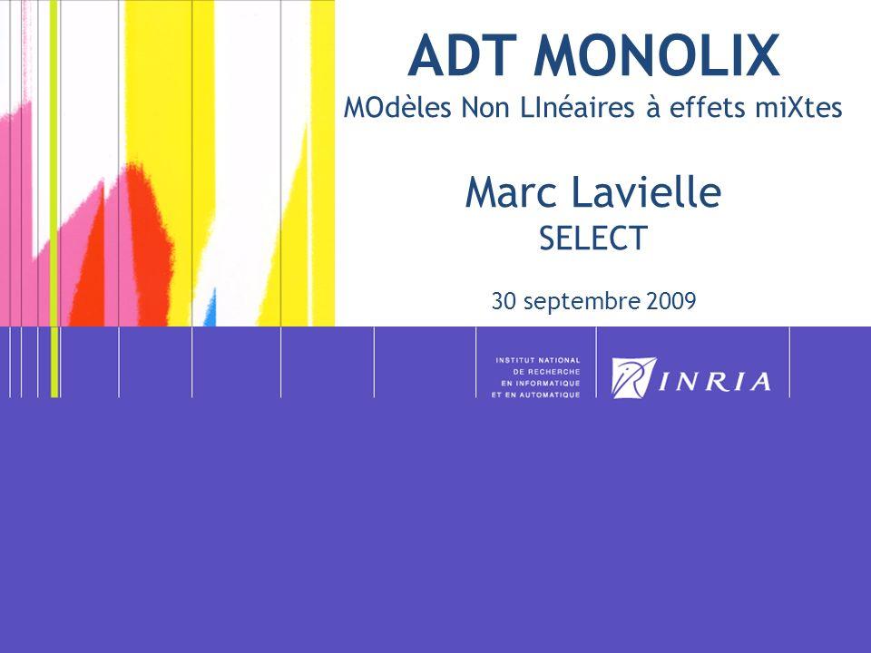 MONOLIX Collaboration fructueuse avec lUMR 738 INSERM –Paris Diderot de France Mentré Groupe de travail MONOLIX très actif depuis 2003 (Universités, INSERM, INRA, INRIA,…) Soutiens : -Johnson & Johnson : contrats P5, 2006-2008, -ANR : programme blanc 2005 (présentation colloque blanc, Cité des Sciences, 25-02-09) -INRIA : ODL, ADT, détachement ML, ingénieur SED,… -DIGITEO : projet OMTE 2009