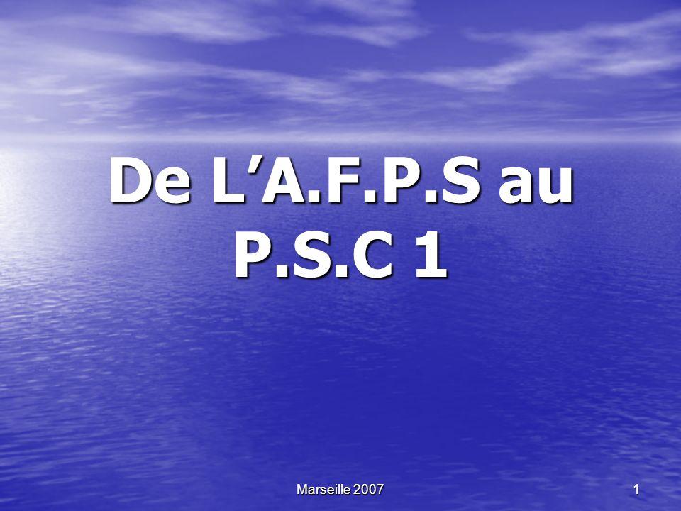Marseille 2007 2 Préambule Cette présentation à pour but de présenter les principales différences entre l A.F.P.S (version juin 2001) et lunité denseignement P.S.C 1.