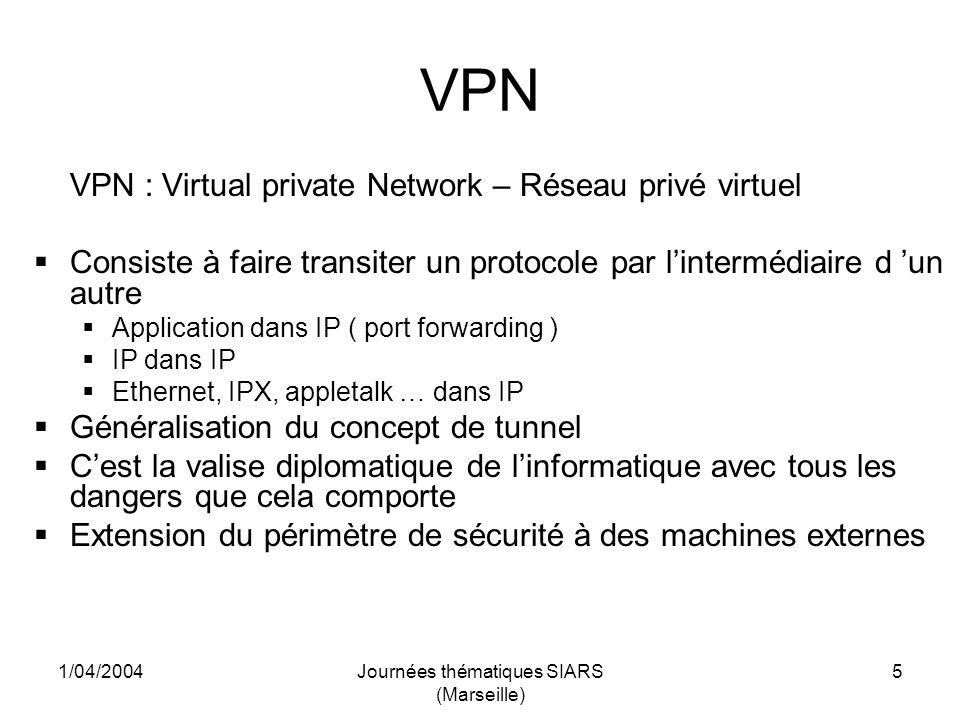 1/04/2004Journées thématiques SIARS (Marseille) 36 SSL Explorer Conclusions Pas beaucoup testé pour linstant, mais : Avantages: Facile à installer et utiliser (Linux et Windows), Voisinage réseau et partages Windows accessibles, Proxy-web pour lintranet, Possibilité de redirection de ports (avec le client java),… Inconvénients: Authentification des utilisateurs insuffisante (les certificats vont arriver dans les prochaines versions), Impossible dinstaller un certificat serveur CNRS, Nécessiter de configurer à la main sur le client les différentes fonctionnalités pas transparent du tout (!)