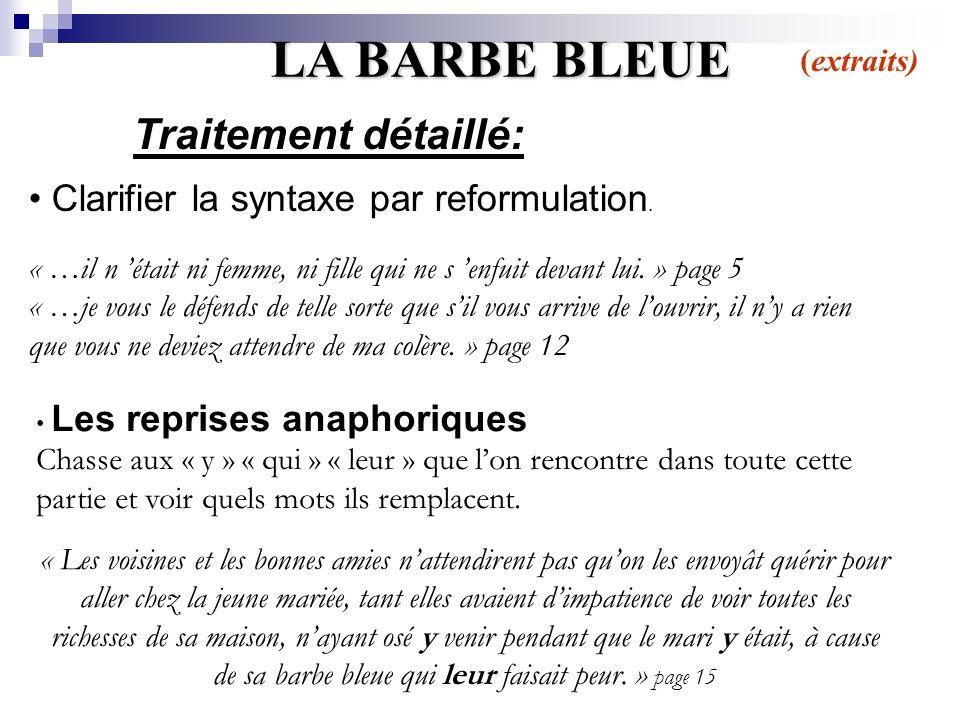 Traitement détaillé: (extraits) LA BARBE BLEUE Clarifier la syntaxe par reformulation.