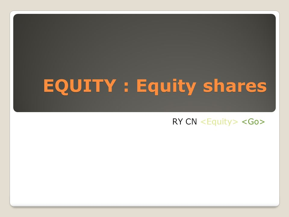 EQUITY : Equity shares RY CN