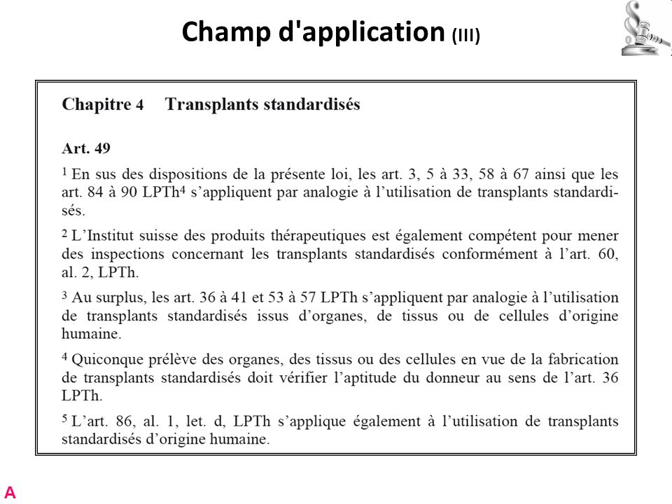Champ d'application (III) A