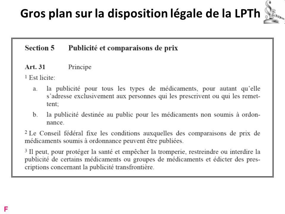 Gros plan sur la disposition légale de la LPTh F