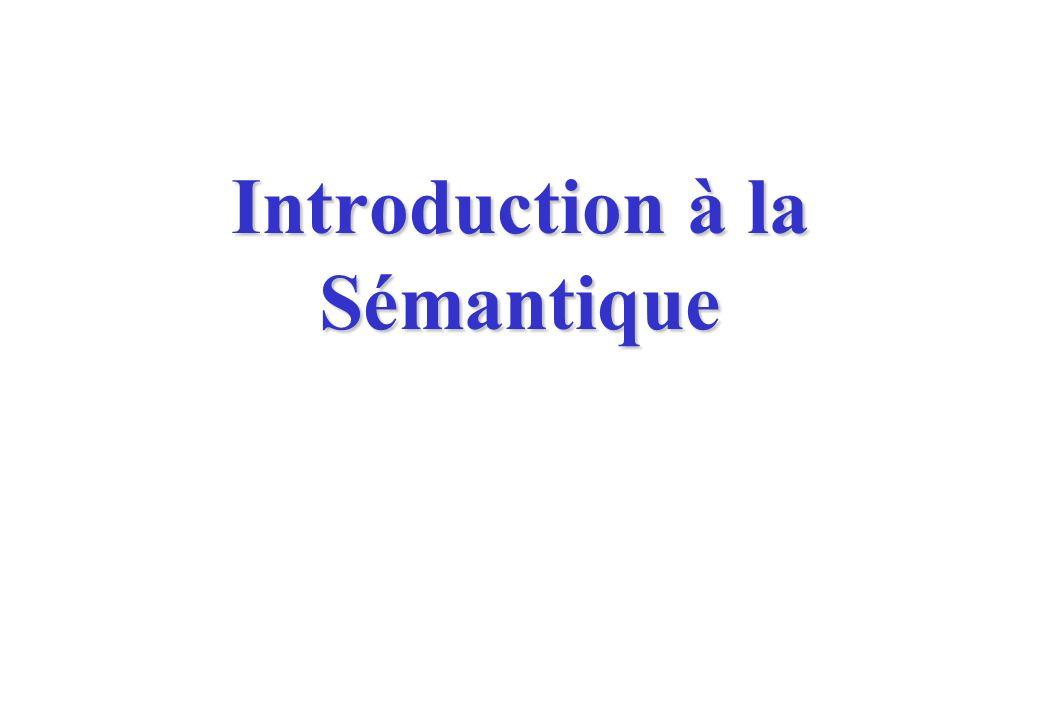 Introduction à la Sémantique