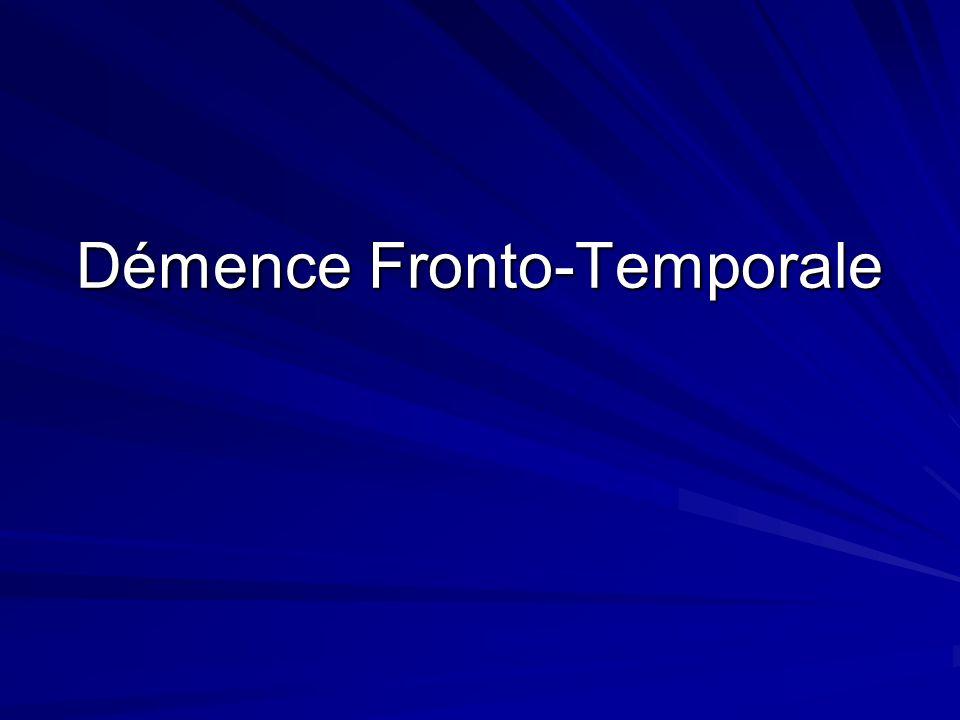 Démence Fronto-Temporale