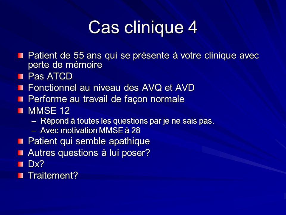 Cas clinique 5 Patiente de 75 ans, maladie dAlzheimer depuis 5 ans, sous Aricept –MMSE 11 Est-ce quon continue lAricept .