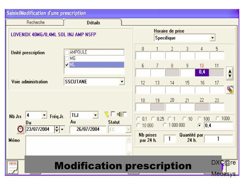 Modification prescription DXC@re Medasys
