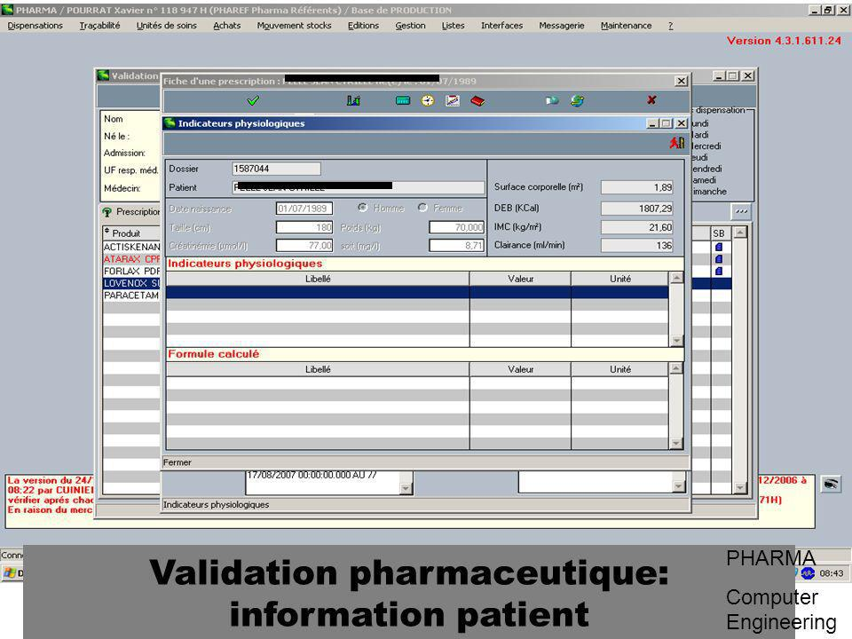 Validation pharmaceutique: information patient PHARMA Computer Engineering
