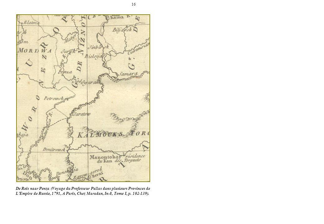 16 De Reis naar Penza (Voyage du Professeur Pallas dans plusieurs Provinces de LEmpire de Russie, 1791, A Paris, Chez Maradan, In-8, Tome I, p. 102-13