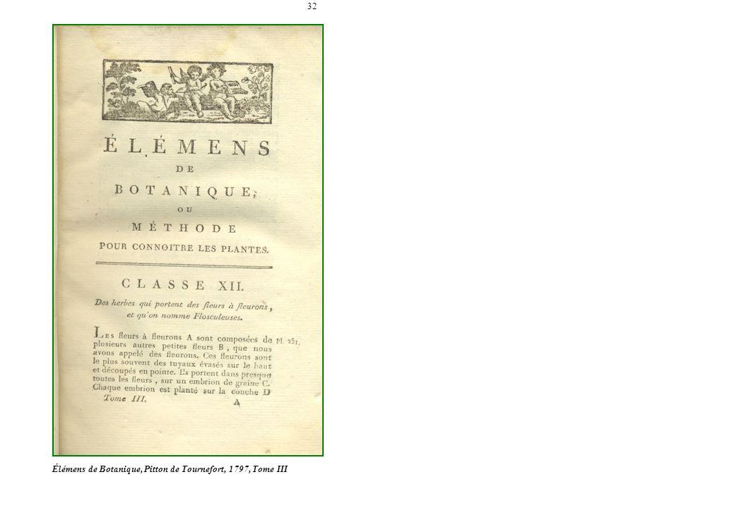 32 Élémens de Botanique, Pitton de Tournefort, 1797, Tome III