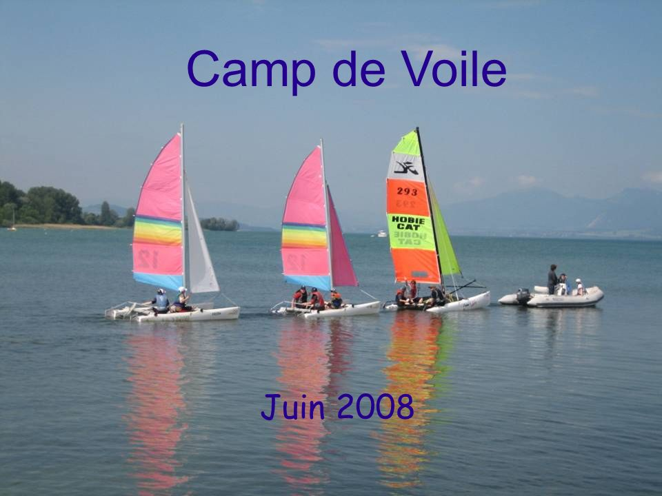 Camp de Voile Juin 2008
