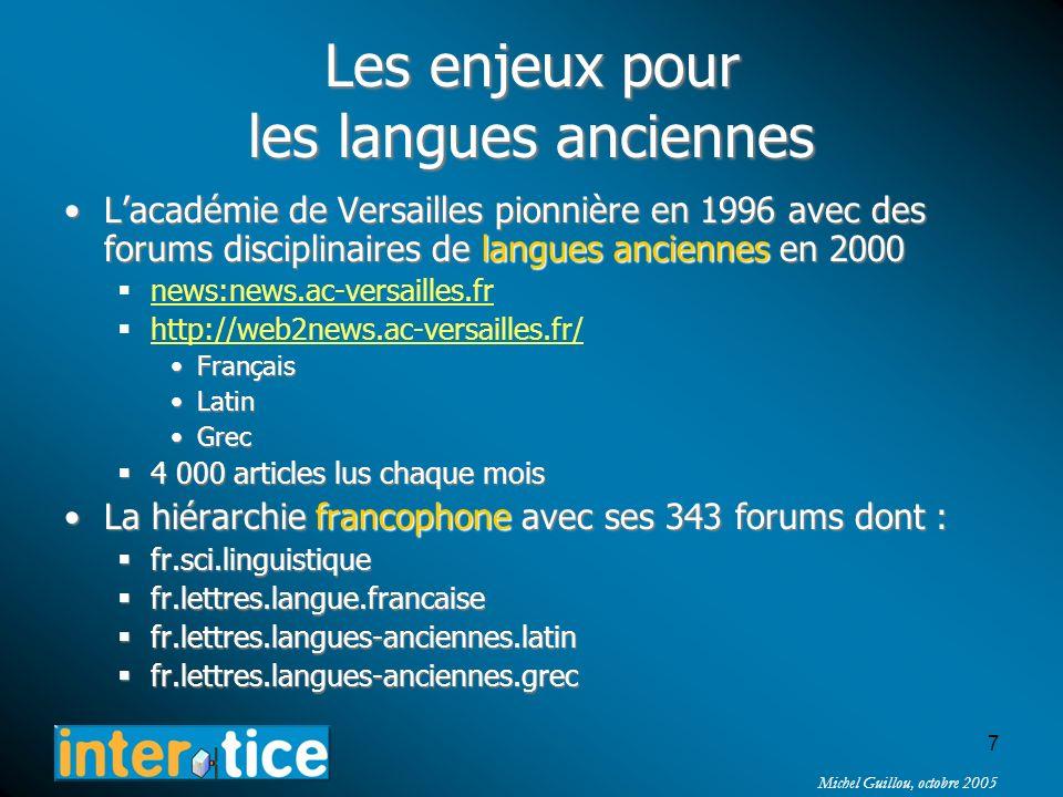 Michel Guillou, octobre 2005 6 Les enjeux pour les communautés Une information toujours disponible, actualisée, souvent très richeUne information touj