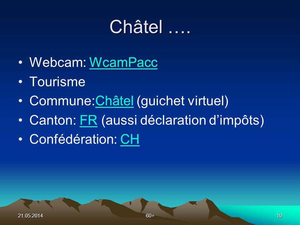 21.05.201460+10 Châtel ….