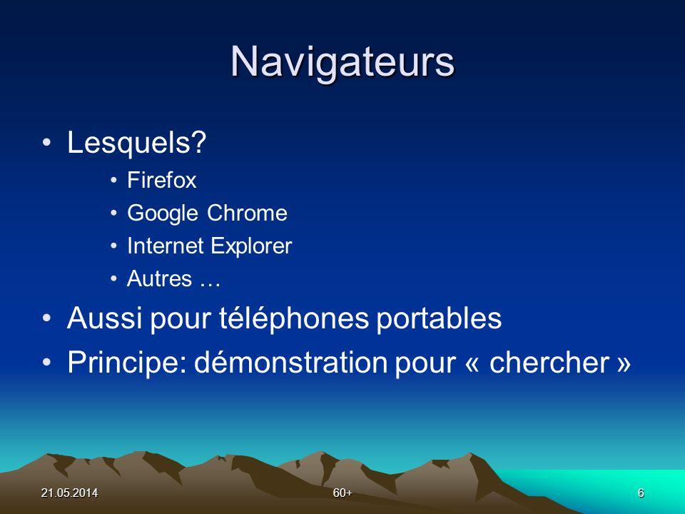 21.05.201460+6 Navigateurs Lesquels.