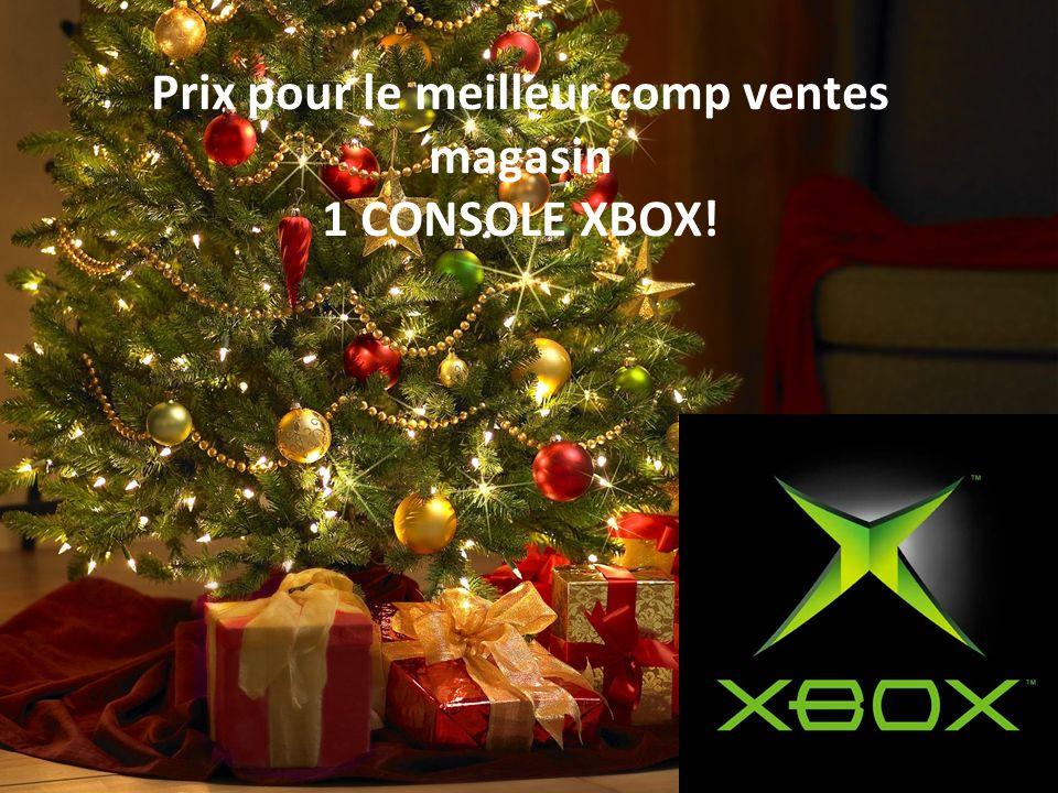 Prix pour le meilleur comp ventes magasin 1 CONSOLE XBOX!