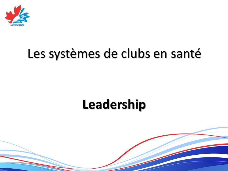 Les systèmes de clubs en santé Leadership