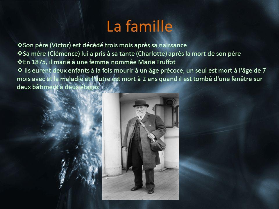 La famille Son père (Victor) est décédé trois mois après sa naissance Sa mère (Clémence) lui a pris à sa tante (Charlotte) après la mort de son père En 1875, il marié à une femme nommée Marie Truffot ils eurent deux enfants à la fois mourir à un âge précoce, un seul est mort à l âge de 7 mois avec et la maladie et l autre est mort à 2 ans quand il est tombé d une fenêtre sur deux bâtiment à deux étages