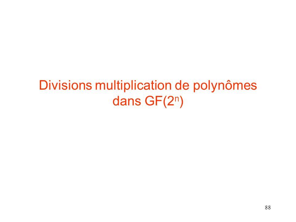 88 Divisions multiplication de polynômes dans GF(2 n )