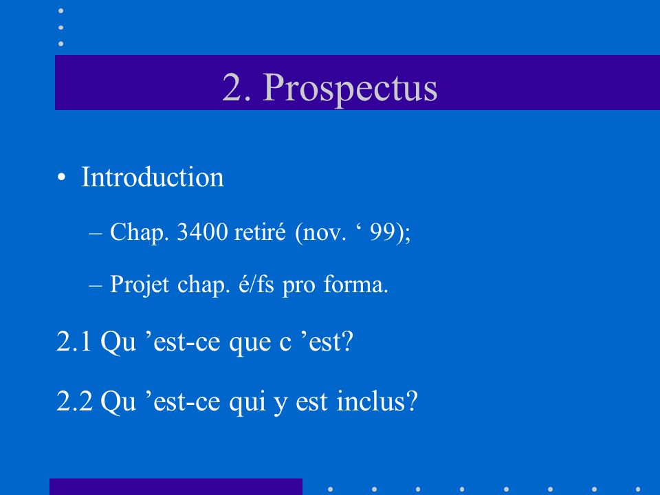 2. Prospectus Introduction –Chap. 3400 retiré (nov.