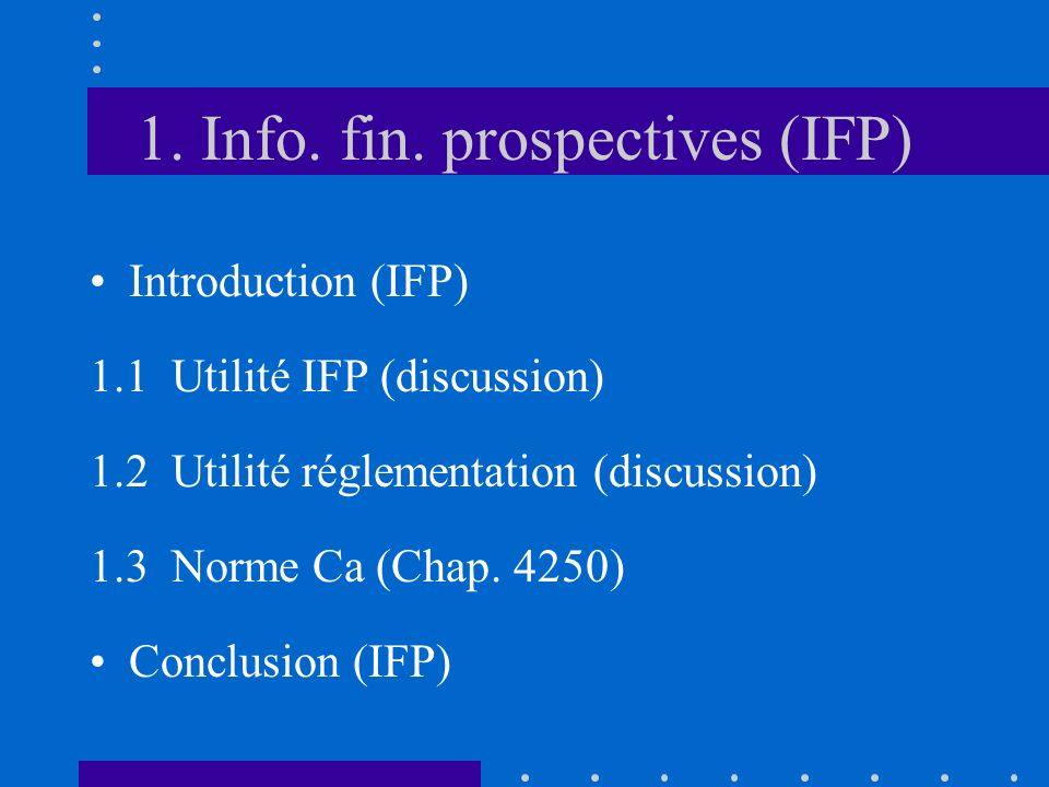 Introduction (IFP) Objectifs gén.(IFP = pourquoi.