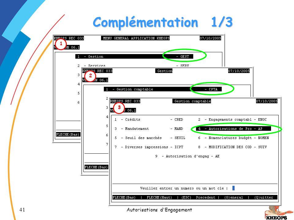41 Autorisations d'Engagement Complémentation1/3 1 2 3