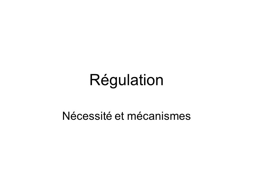 Flux, contrôle et régulation.