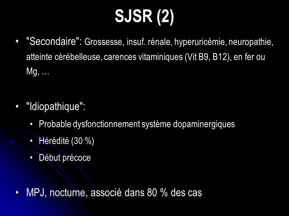 SJSR (2) Secondaire : Grossesse, insuf.