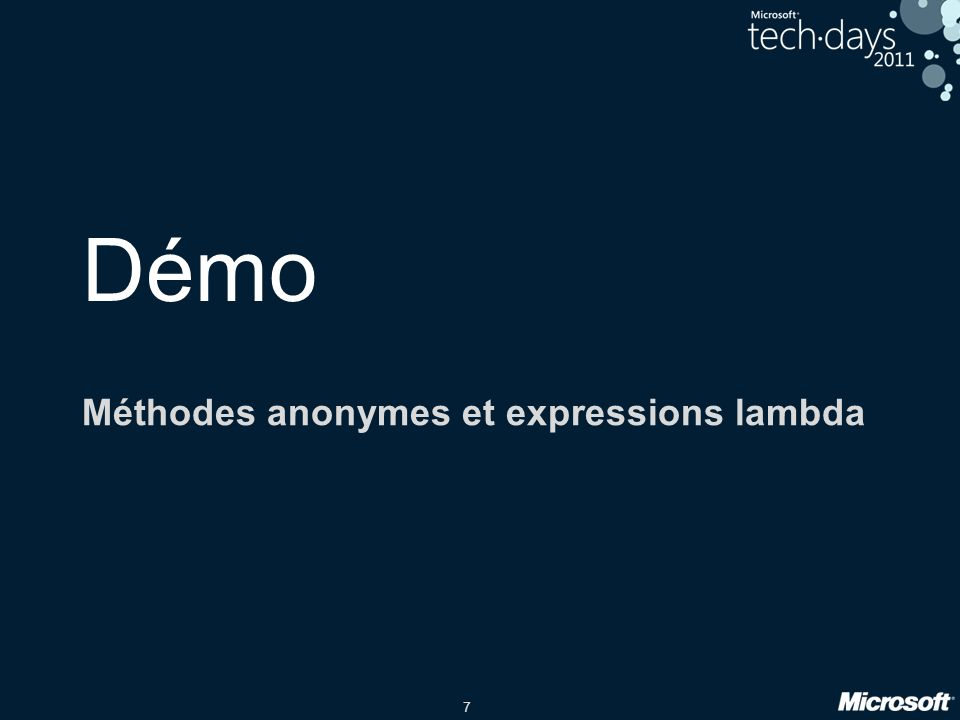 7 Démo Méthodes anonymes et expressions lambda