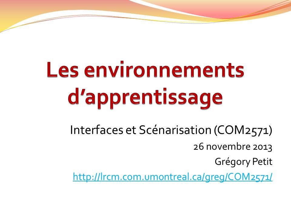 Interfaces et Scénarisation (COM2571) 26 novembre 2013 Grégory Petit http://lrcm.com.umontreal.ca/greg/COM2571/