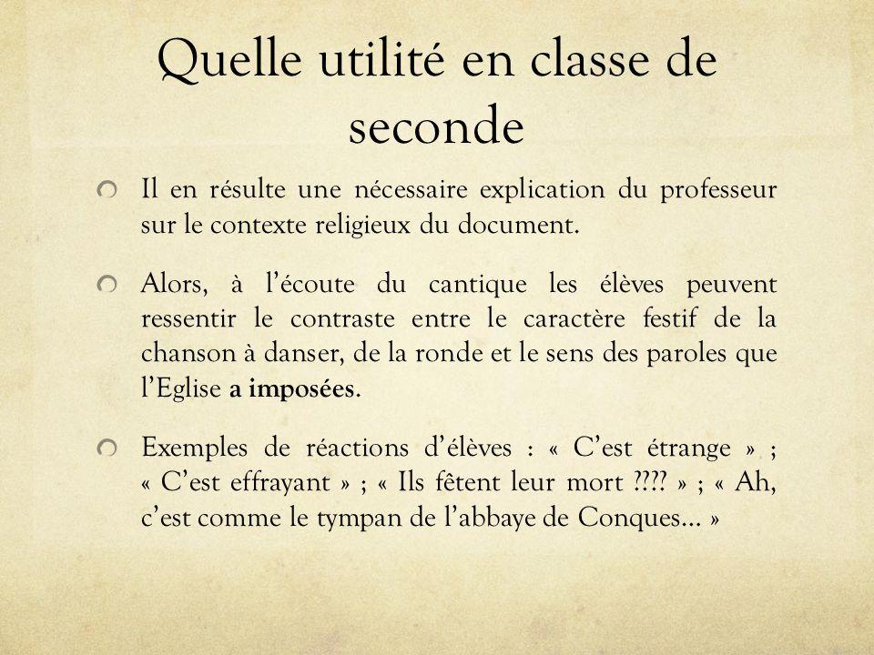 Quelle utilité en classe de seconde Il en résulte une nécessaire explication du professeur sur le contexte religieux du document.