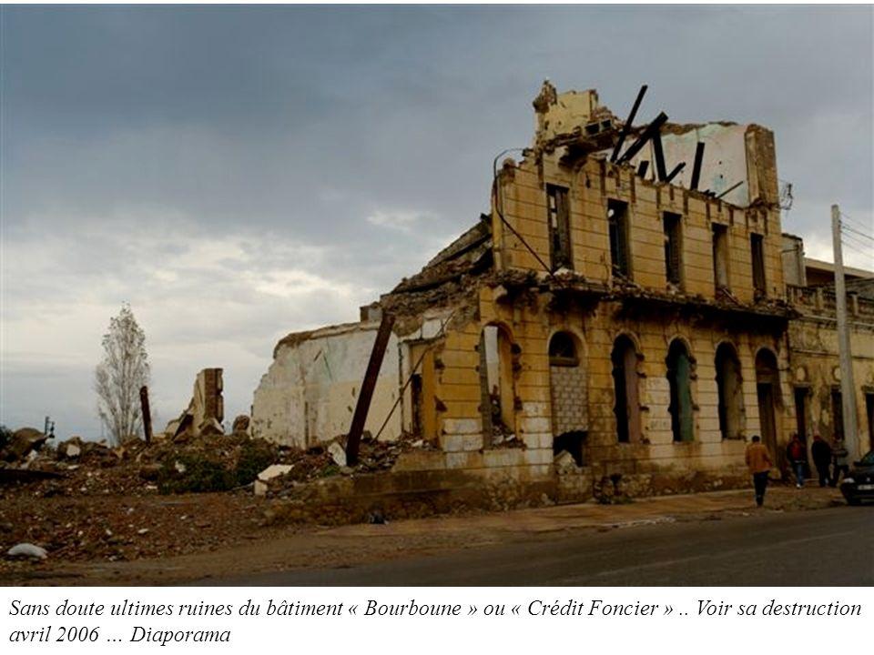 Sans doute ultimes ruines du bâtiment « Bourboune » ou « Crédit Foncier ».. Voir sa destruction avril 2006 … Diaporama