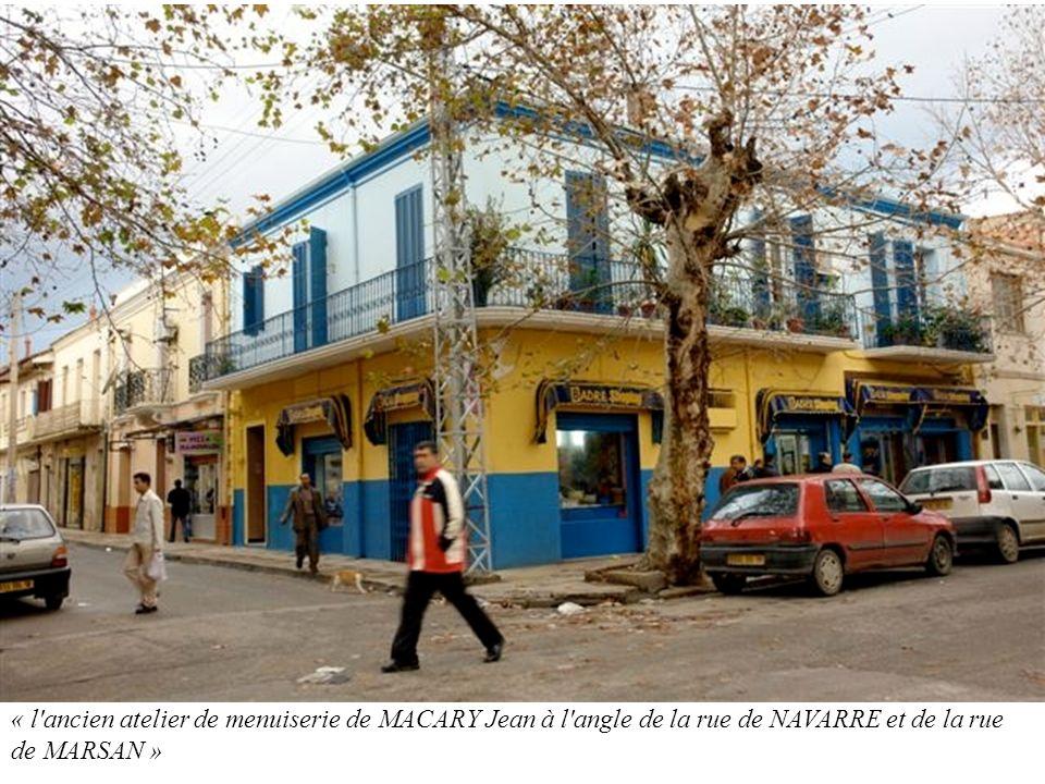 « l'ancien atelier de menuiserie de MACARY Jean à l'angle de la rue de NAVARRE et de la rue de MARSAN »