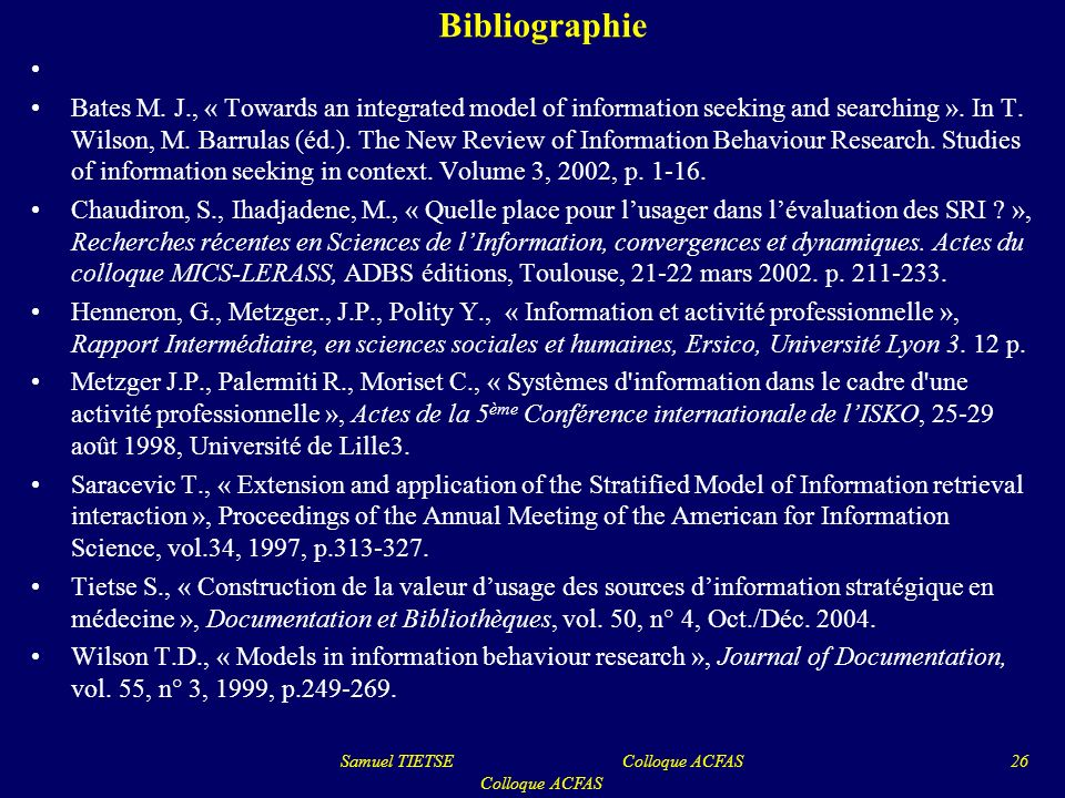 Bibliographie Bates M.J., « Towards an integrated model of information seeking and searching ».