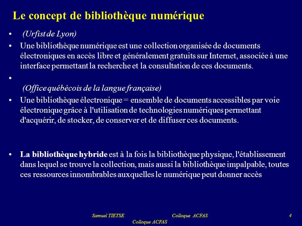 Le concept de bibliothèque numérique (Urfist de Lyon) Une bibliothèque numérique est une collection organisée de documents électroniques en accès libr