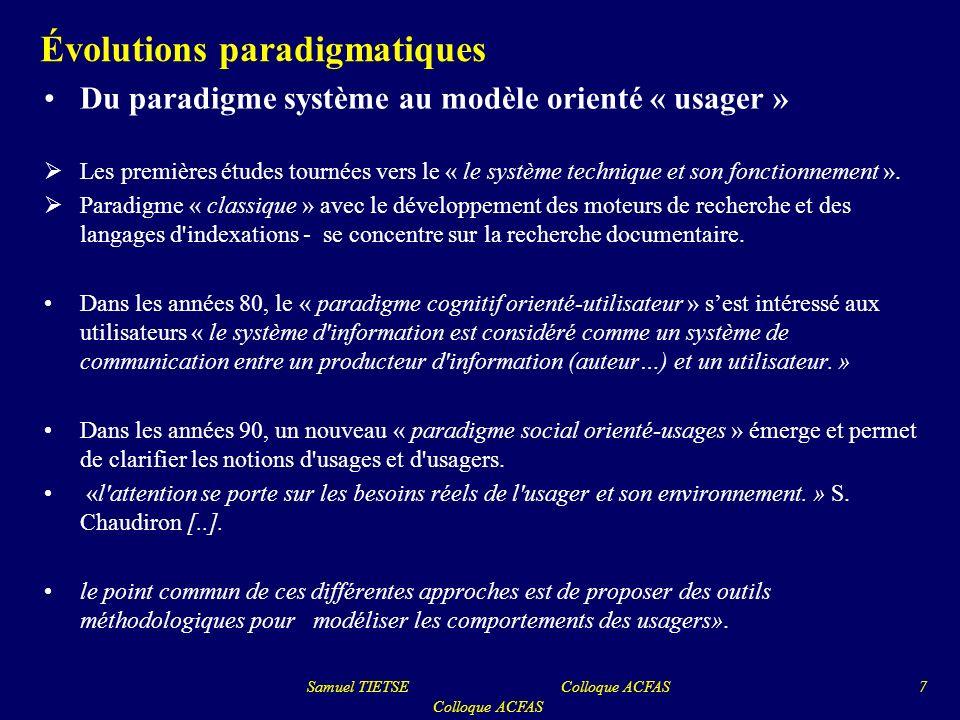 Évolutions paradigmatiques Du paradigme système au modèle orienté « usager » Les premières études tournées vers le « le système technique et son fonct