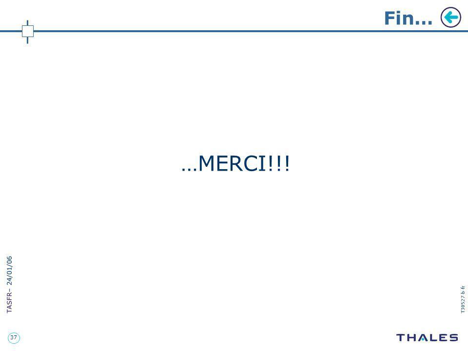 37 TASFR – 24/01/06 T30527-b-fr …MERCI!!! Fin…
