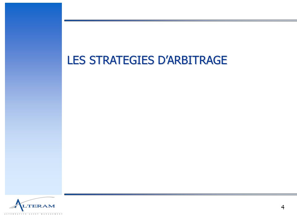 4 LES STRATEGIES DARBITRAGE