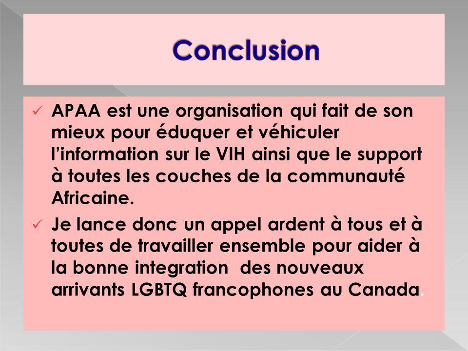APAA est une organisation qui fait de son mieux pour éduquer et véhiculer linformation sur le VIH ainsi que le support à toutes les couches de la communauté Africaine.