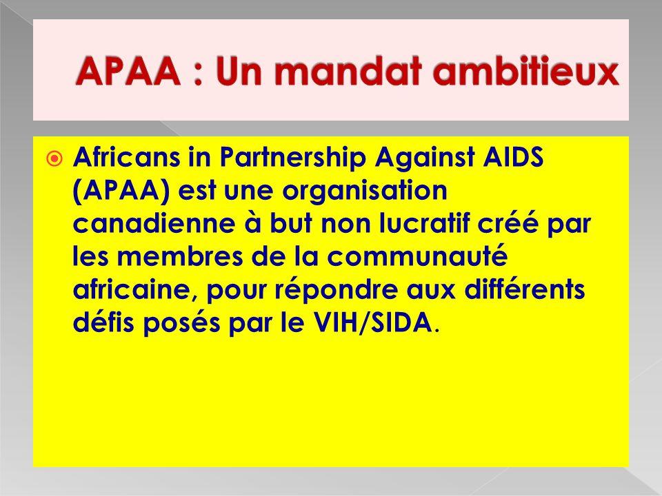 Africans in Partnership Against AIDS (APAA) est une organisation canadienne à but non lucratif créé par les membres de la communauté africaine, pour répondre aux différents défis posés par le VIH/SIDA.