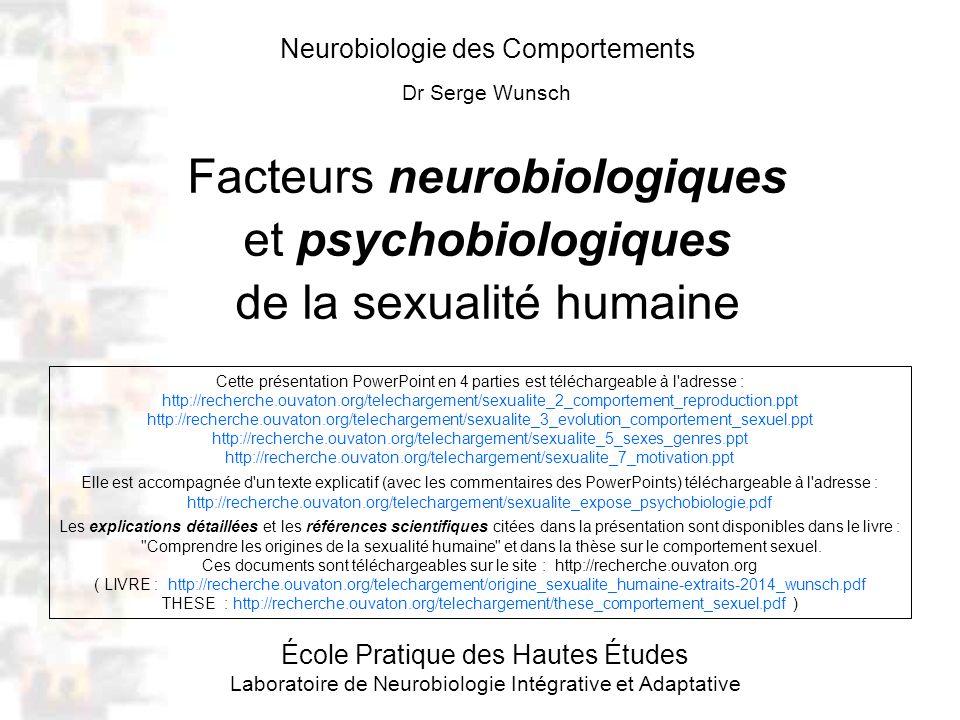 D1 : Introduction 1 : Titre Neurobiologie des Comportements Dr Serge Wunsch Facteurs neurobiologiques et psychobiologiques de la sexualité humaine Éco