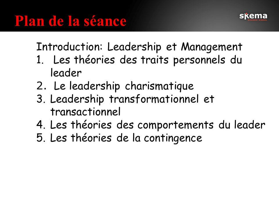 4 Plan de la séance Introduction: Leadership et Management 1.