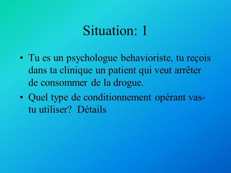 Réponses: 1) Renforcement positif (un ajout daffection) 2) Punition négative (un retrait de lattention)