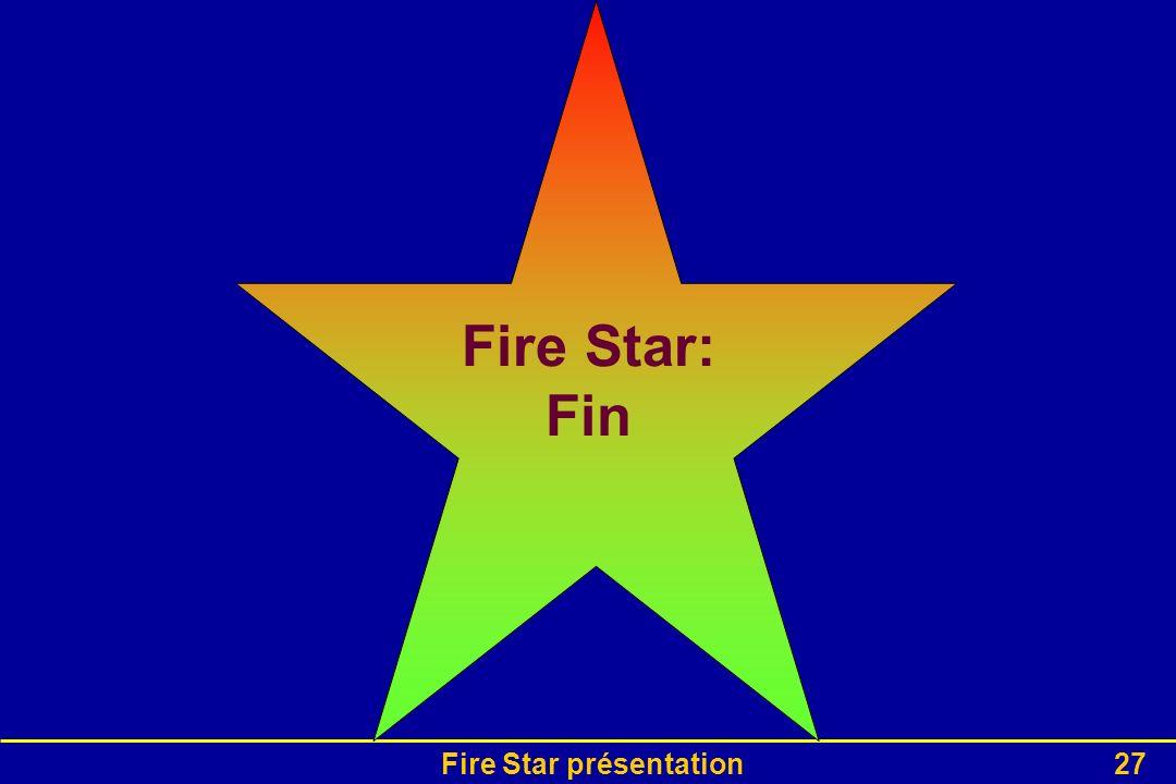 Fire Star présentation27 Fire Star: Fin